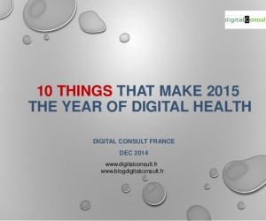 the-10-things-that-make-2015-the-year-of-digital-health-12122014-1-638